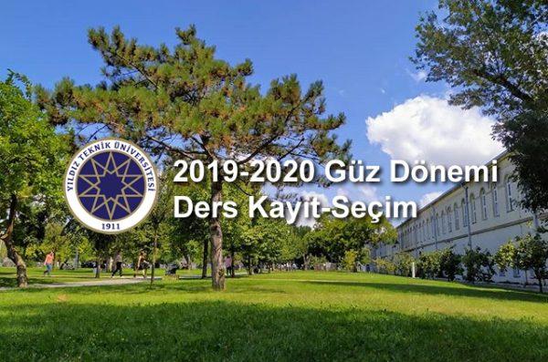 Güncellendi: Yıldız Teknik Üniversitesi 2019-2020 Güz Ders Kayıtları Başladı!