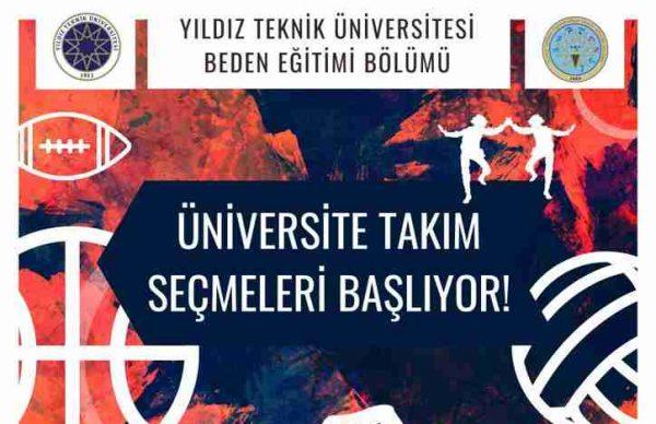 Yıldız Teknik Üniversitesi, Üniversite Takım Seçmeleri Başlıyor!