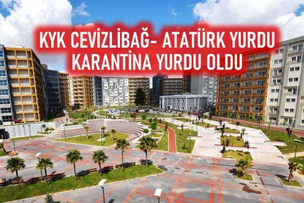 KYK Cevizlibağ Atatürk Kız Öğrenci Yurdu, Karantina Yurdu Oldu!